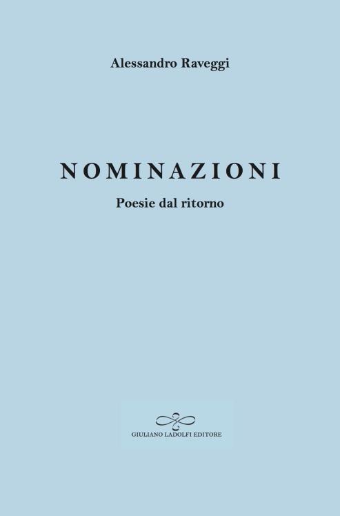 """""""Nominazioni. Poesie dal ritorno"""" (Ladolfi, 2016)"""